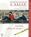 Aprendamos a amar: actividades y fichas del: González-Rico, Nieves; Martín