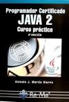 Programador Certificado JAVA 2. Curso práctico. 3ª: MARTIN SIERRA, ANTONIO
