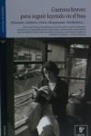 Cuentos breves para seguir leyendo en el: Freire, Luz; sel.;