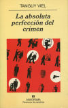 La absoluta perfección del crimen