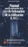 MANUAL APLICACION LEY ORDENACION EDIFICACION: Faustino Merchán Gabaldón