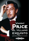 VINCENT PRICE. El Villano Exquisito