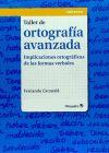 Taller de ortografía avanzada: Fernando Carratalá Teruel