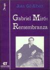 Gabriel Miró: Remenbranza: Juan Gil-Albert