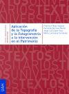 Aplicación de la Topografía y la Fotogrametría: Maza Vázquez, Francisco;