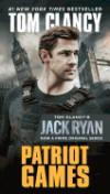 Patriot Games (Movie Tie-In): Clancy, Tom