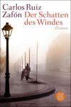Der Schatten des Windes: Ruiz Zafón, Carlos