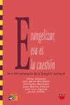 Evangelizar, esa es la cuestión.: Cortés Soriano, Javier;
