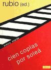 Cien coplas por soleá: José María Rubio