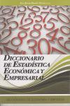 DICCIONARIO DE ESTADISTICA ECONOMICA Y EMPRESARIAL: MARTIN PLIEGO,FRANCISCO JAVIER
