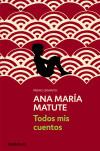 Todos mis cuentos: Ana María Matute