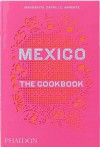 Mexico. The Cookbook
