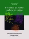 La historia de las plantas en el mundo antiguo: Segura Mungía, Santiago;Torres Ripa, Javier
