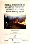 Manual de Extinción de Grandes y Peligrosos Incendios Forestales: E MARTÍNEZ RUÍZ