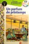 EVASION NIVEAU 2 UN PARFUM DE PRINTEMPS: Gallier, Thierry