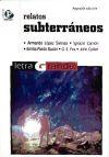 Relatos subterráneos: Armando López Salinas,
