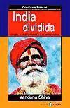 India dividida. Asedio a la diversidad y: Vandana Shiva