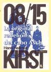La original rebelión del cabo Asch: Kirst, Hans Hellmut