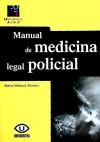 Manual de medicina legal policial: Ventura Alvarez, Mario