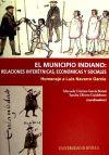 MUNICIPIO INDIANO, RELACIONES INTERETNIC: MANUELA CRISTINA GARCIA BERNAL