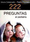 222 preguntas al pediatra: Cabezuelo, Gloria