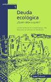 Deuda ecológica: Universidad Politécnica de Cataluña. Cátedra UNESCO del Observatorio de la ...