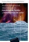 Análisis dimensional discriminado en mecánica de fluidos y transferencia de calor: ...