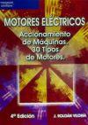 MOTORES ELÉCTRICOS. ACCIONAMIENTO DE MÁQUINAS. 30 tipos: JOSÉ ROLDÁN VILORIA