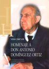 Homenaje a Don Antonio Domínguez Ortiz (3 vols.): Cortés Peña, Antonio Luis . [et al.]