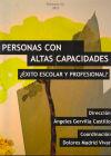 Personas con altas capacidades: ¿éxito escolar o: Gervilla Castillo, Ángeles