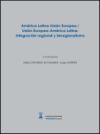 América Latina-Unión Europea / Unión Europea-América Latina: Gordín, Jorge (coords.);