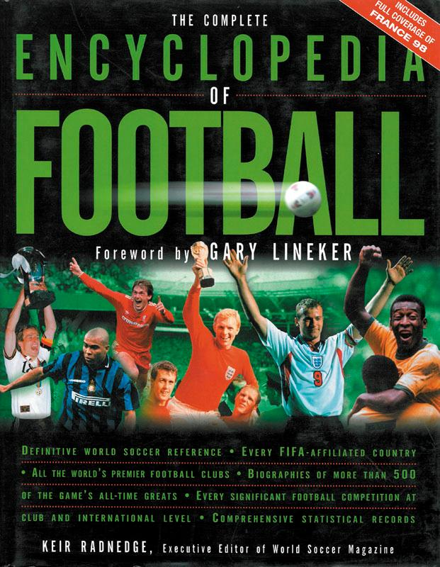 The Complete Encyclopedia of Football: Radnedge, Keir