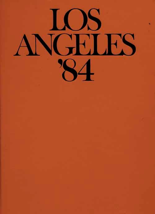 Los Angeles '84. Limitierte & nummerierte Ausgabe.: Los Angeles '84