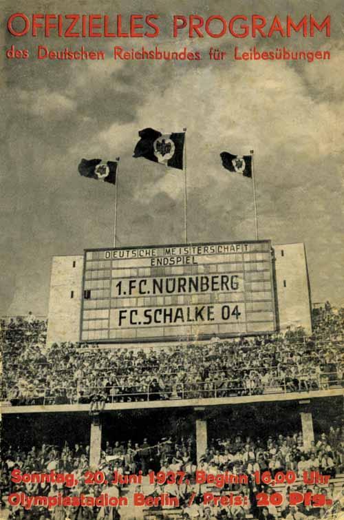 1 fc n rnberg schalke 04 deutsche meisterschaft endspiel sonntag 20 juni 1937 reprint von. Black Bedroom Furniture Sets. Home Design Ideas