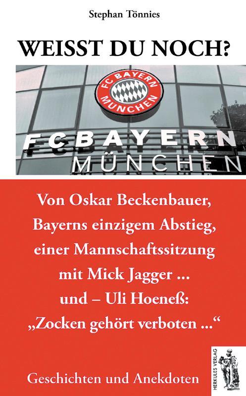 Weißt Du Noch Fc Bayern München