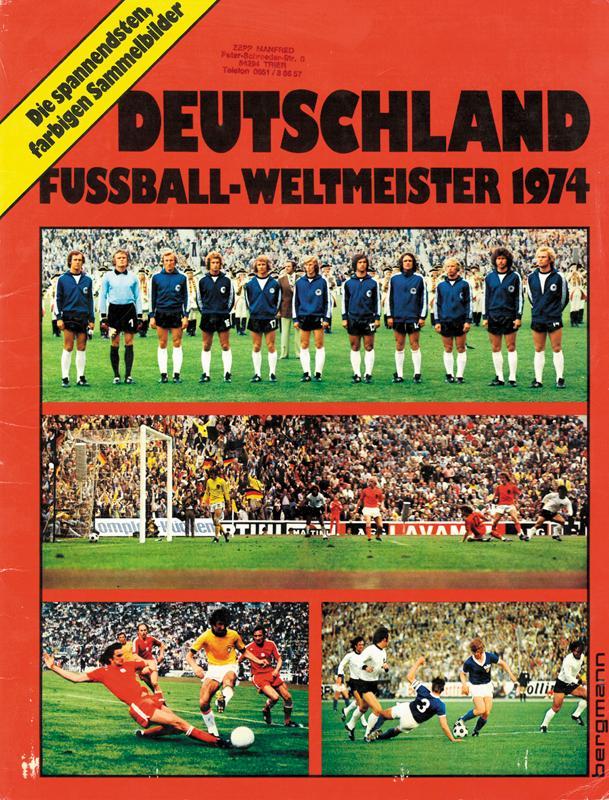 Deutschland Fussball Weltmeister 1974