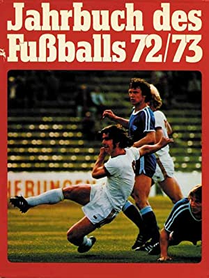 Jahrbuch des Fußballs 1972/73: Jahrbuch des Fußballs 72