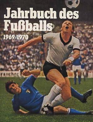 Jahrbuch des Fußballs 1969/70: Jahrbuch des Fußballs 69