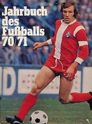 Jahrbuch des Fußballs 1970/71: Jahrbuch des Fußballs 70