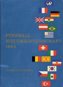 Offizielles Erinnerungswerk. Coupe Jules Rimet.Hrsg.vom OK der Fußball WM 1954.: ...