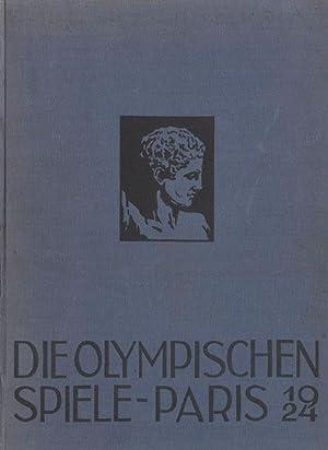 Die Olympischen Spiele Paris 1924. Erinnerungswerk unter dem Patronat des Schweizer OK.: Wagner/...