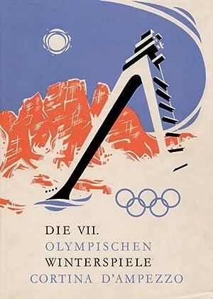 Die VII.Olympischen Winterspiele 1956. Cortina d'Ampezzo: DOG 56