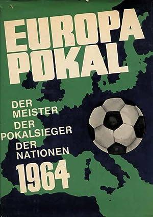 Europapokal. Der Meister. Der Pokalsieger. Der Nationen 1964.: Europa Pokal 1964