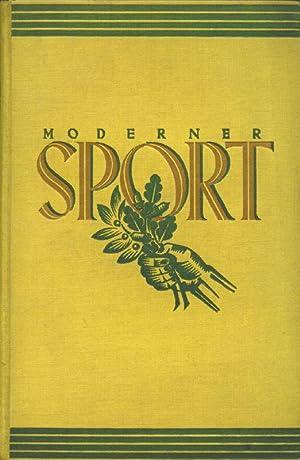 Moderner Sport. Eine Umschau über die Zweige des Sports und die sportlichen Wettkämpfe. 2...