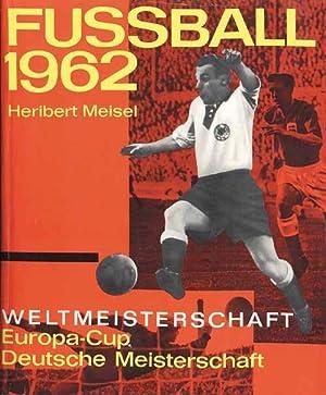 Fußball Weltmeisterschaft 1962 Chile - Europacup - Dt.Meisterschaft.: Meisel/Winkler