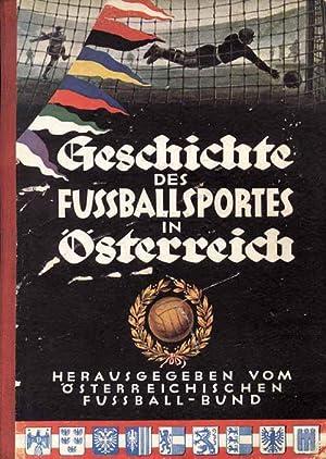 Geschichte des Fußballsportes in Österreich. Hrsg.von ÖFB: Schidrowitz, Leo