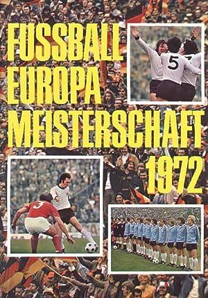 Europameisterschaft 1972. Triumph einer großen Mannschaft.: Huba 72, Karl-Heinz