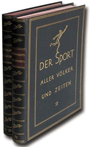 Geschichte des Sports aller Völker und Zeiten.: Bogeng, G.A.E.