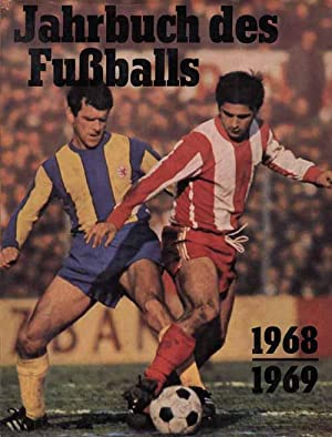 Jahrbuch des Fußballs 1968/69: Jahrbuch des Fußballs 68