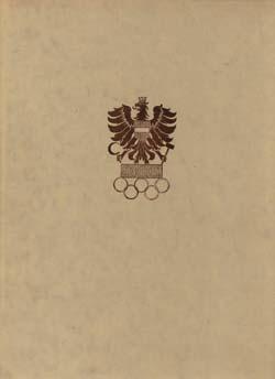Hrsg.vom Österrischen Olympischen Comite. Band 1 des offiziellen Österreichischen ...